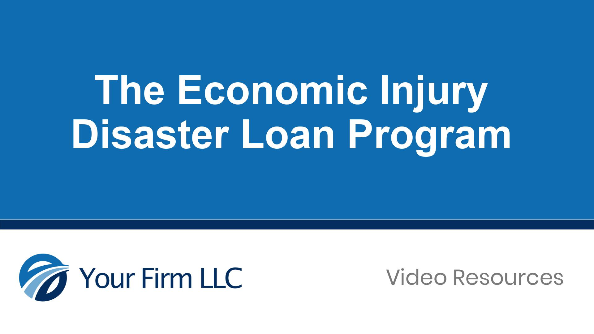 Economic Injury Disaster Loan Program