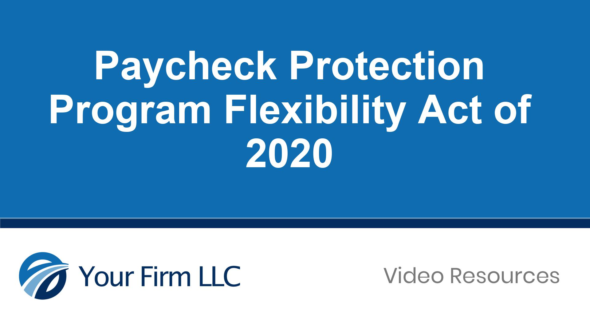 Paycheck Protection Program Flexibility Act of 2020